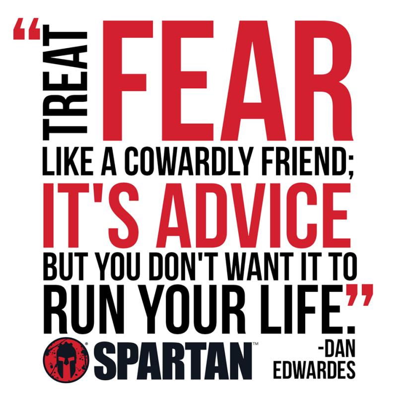 Dan fear quote Spartan
